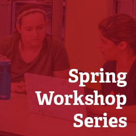Spring workshop series